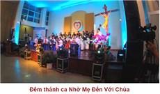 Đêm thánh ca Nhờ Mẹ Đến Với Chúa
