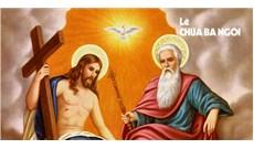 HỌC HỎI PHÚC ÂM CHÚA NHẬT LỄ CHÚA BA NGÔI - NĂM B