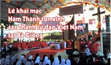Giáo tỉnh Sài Gòn khai mạc Năm Thánh Tôn Vinh Các Thánh Tử Đạo Việt Nam