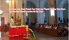 Lễ khai mạc Năm Thánh Tôn Vinh Các Thánh Tử Đạo Việt Nam tại nhà thờ Chánh tòa Đức Bà Sài Gòn