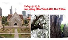Những vệt ký ức của dòng Mến Thánh Giá Thủ Thiêm