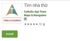 """Ứng dụng """"tìm nhà thờ"""""""