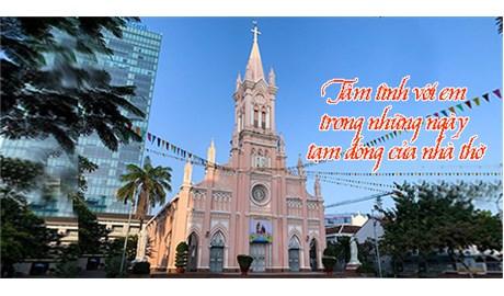 Tâm tình với em trong những ngày tạm đóng cửa nhà thờ