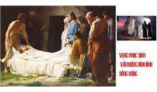 VỌNG PHỤC SINH VỚI NHỮNG HÌNH ẢNH SỐNG ĐỘNG